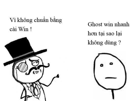 Ghost win auto nhanh hơn cài tại sao lại không dùng ?