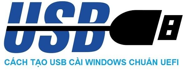 Tạo USB BOOT chuẩn UEFI – GPT để cài Win 7/8/8.1/10