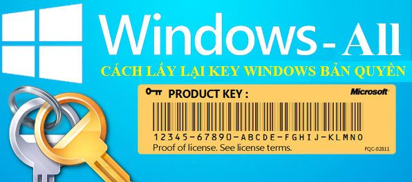Lấy lại Key bản quyền Windows / Office đã bị mất, quên như thế nào