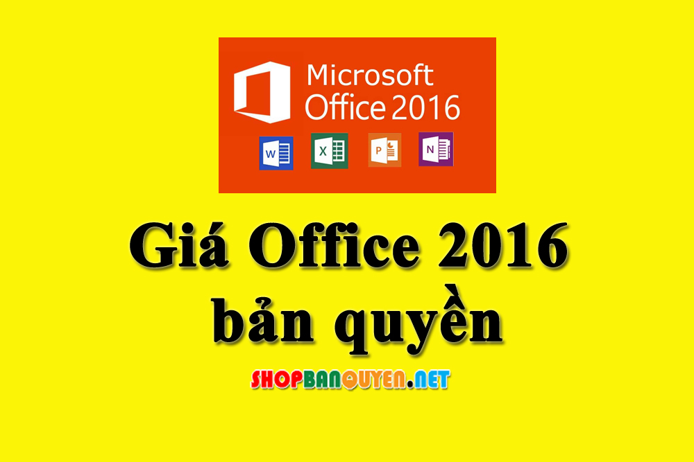 Giá Office 2016 Bản Quyền